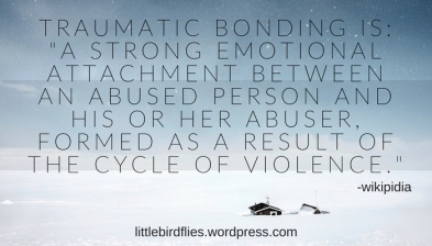 traumatic bonding is_ _a strong emotional attachment between an abused person and his or her abuser, form